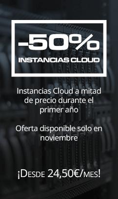 ¡Oferta! 50% descuento en Instancias Cloud